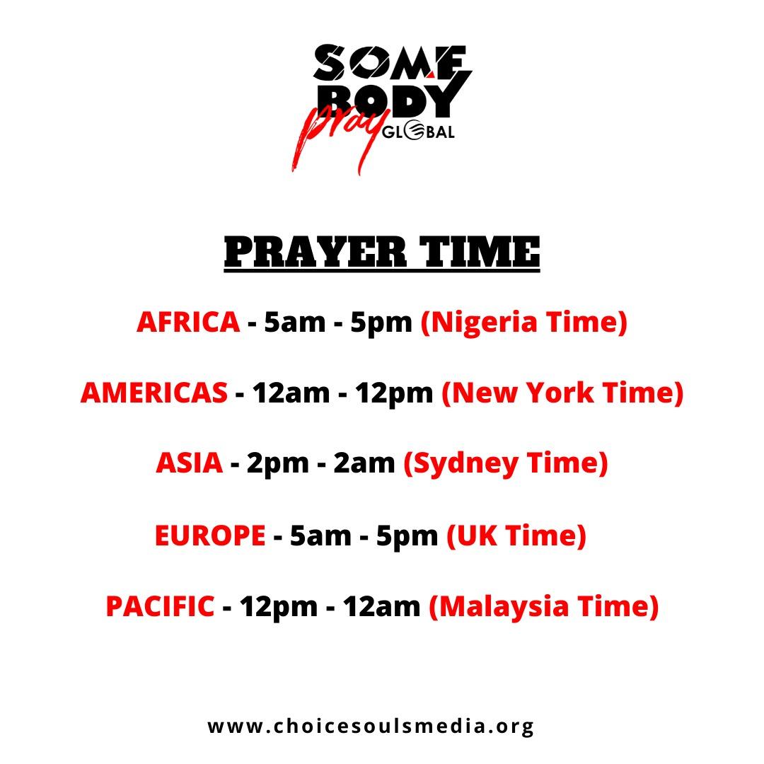 Somebody Pray Global Time Zone